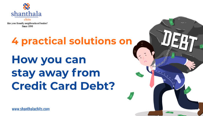 How to stay away from credit card debt – 5 practical solutions for you